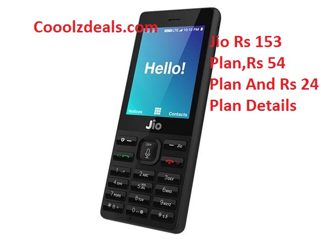 New Jio Plan - Rs 153 Plan , Rs 24 Plan & Rs 54 Plan All Details