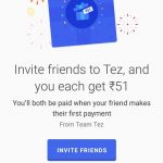 Google Tez App - Get Rs.51 On Sign Up, Upto Rs.9000 Free