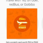 (*New*)Google Tez Scratch Card Offer - Pay on Uber and PVR and Earn Upto Rs 500 in Bank