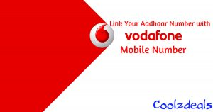 How To Link Your Aadhaar Card With Vodafone Mobile Number
