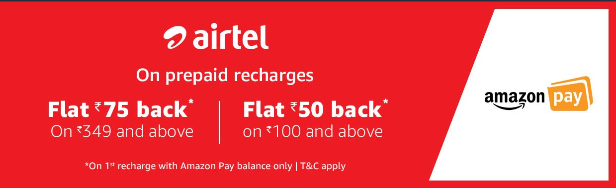 Amazon Airtel Offer - Get Flat Rs.75 Cashback on recharge of Rs.349 on Airtel