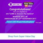 (1st November Answers) Amazon Super Value Quiz – Answer & Win Rs.5000