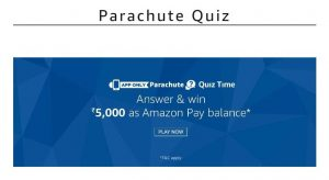 Amazon Parachute Quiz – Answer & win Rs.5000 as Amazon Pay Balance