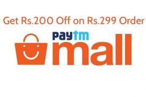 Paytm Mall Cashback Offer - Get Rs.200 Cashback on Shopping of Rs.299