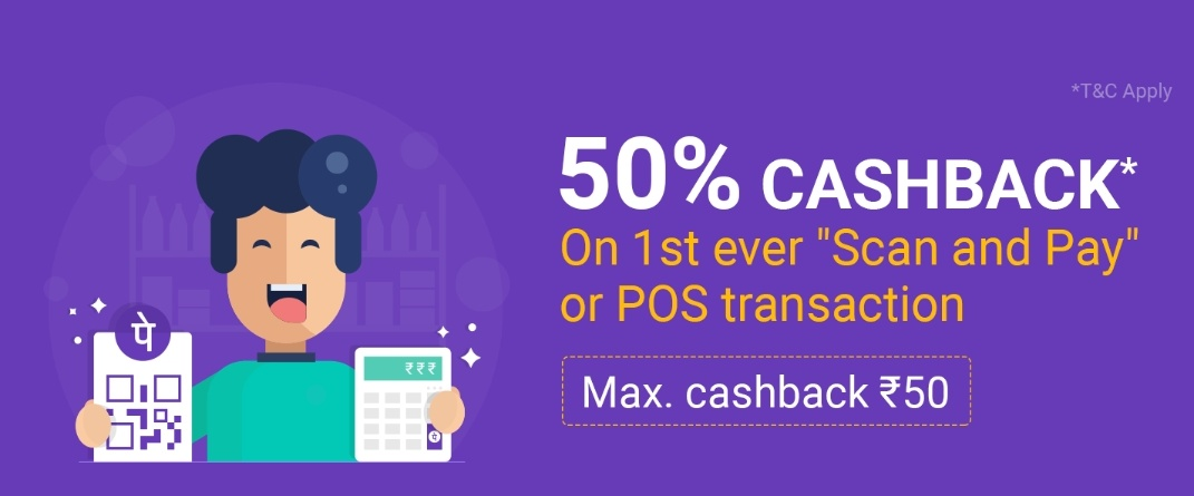 PhonePe Scan and Pay Offer - Get 50% Cashback on 1st Transaction