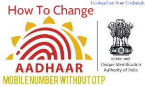 How To Change Aadhaar Card Mobile Number Without OTP