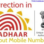 How to Correct Aadhaar Card Details without Mobile Number