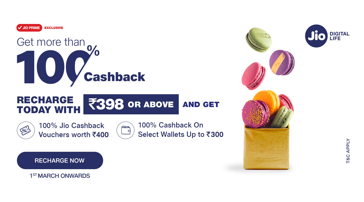 Jio Recharge Offers - Get More Than 100% Cashback on Recharge of Rs.398 or more