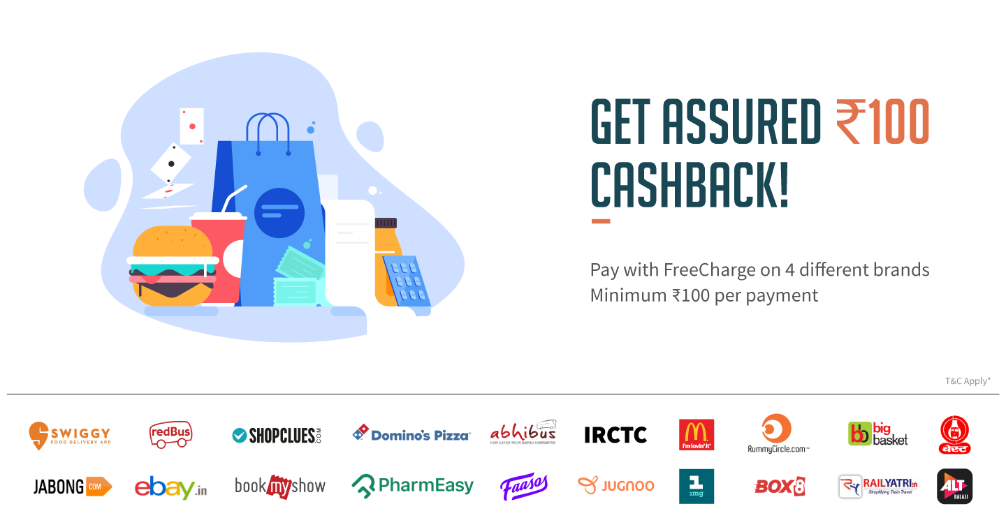 (* Must See*)Freecharge : Get Assured Rs.100 cashback on any four brand