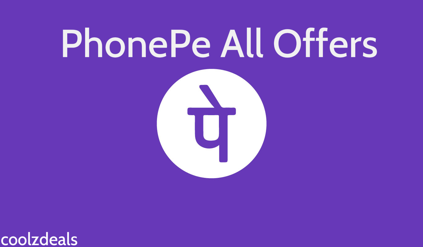 (March)PhonePe Offers Today - Get All Offers of PhonePe Wallet