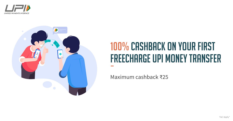 Freecharge UPI Offer - Get 100% Cashback up to Rs.25 on Recharge with UPI