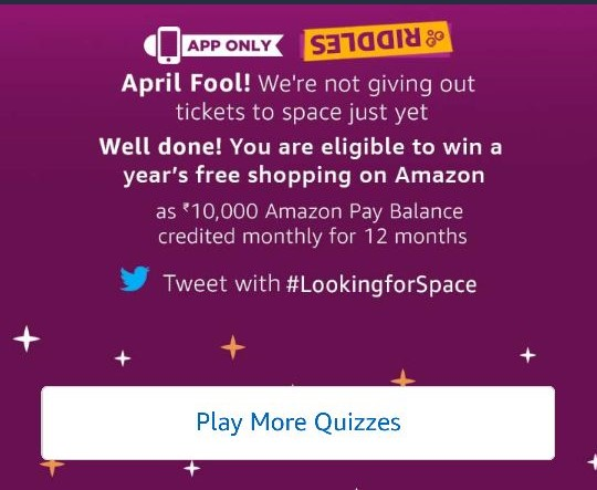 (1st April)Amazon Riddles: Solve & Win a trip to Space