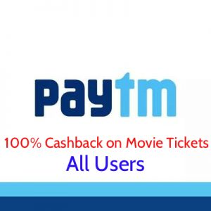 (All Users)Paytm Movie Offers - Get 100% Cashback up to Rs.100 on Movie Ticket