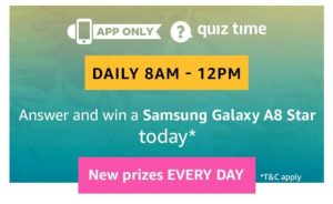 Amazon Quiz Time Daily 8-12- Today's Answers Of Samsung Galaxy A8 Star