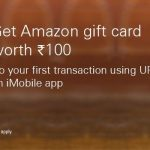 Get Rs.100 Free Amazon Gift Card on First UPI Transaction on ICICI iMobile App