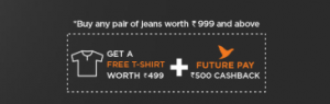 Get a Pair of Free Jeans worth Rs.999 Almost Free from FBB