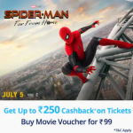 Spiderman Far from Home - Get 100% Cashback up to Rs.250