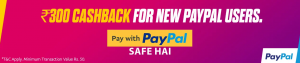 (Instant)Paypal Bookmyshow Offer - Pay with Paypal andGet 100% Cashback up to Rs.300