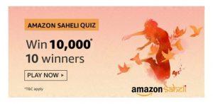 [Answers] Amazon Saheli Quiz Answers - Answer & Win Rs.10000