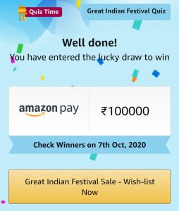Amazon Great Indian Festival Quiz Answers Today Win Rs 10 00 00