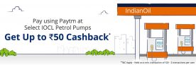 Paytm Fuel Offer – Get Rs.50 Cashback on IOCL Petrol Pumps