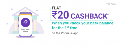 Free PhonePe Cash – Get Rs.20 on Checking your bank balance