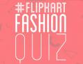 Flipkart Fashion Quiz – Answer and Win Rs.500 Flipkart Gift Voucher