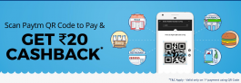 Paytm Scan and Pay Offer – Get Rs.20 Free Paytm Cashback (First Transaction)