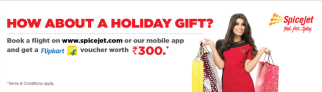 Flipkart Spicejet Offer – Get Rs.300 Flipkart Voucher on Booking with Spicejet