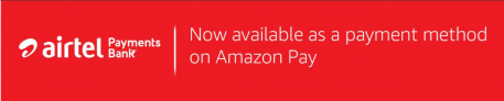 Airtel Payment Bank on Amazon Pay – Now Available as Payment Method