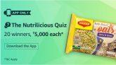 (Answer Added)Amazon NutriLicious Quiz – Answer & Win Rs 5000 Amazon Pay balance