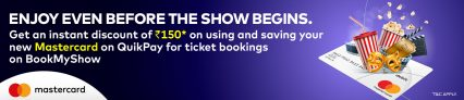 BookMyShow Free Tickets – Get Rs.150 Off on No Minimum Amount