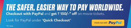 Paypal Bookmyshow Offer – Pay with Paypal and Get Rs.150 Off